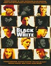 Black And White à voir en streaming VoD - HollyStar Suisse