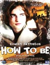 How To Be à voir en streaming VoD - HollyStar Suisse