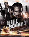 Kill Bobby Z à voir en streaming VoD - HollyStar Suisse
