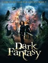 Dark Fantasy - 3D à voir en streaming VoD - HollyStar Suisse