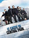 Le Casse De Central Park à voir en streaming VoD - HollyStar Suisse