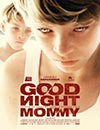 Goodnight Mommy à voir en streaming VoD - HollyStar Suisse