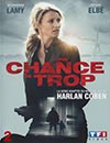 Une Chance De Trop - DVD 2 à voir en streaming VoD - HollyStar Suisse