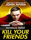 Kill Your Friends à voir en streaming VoD - HollyStar Suisse