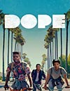 Dope à voir en streaming VoD - HollyStar Suisse