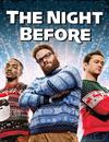 The Night Before à voir en streaming VoD - HollyStar Suisse