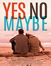 Yes No Maybe à voir en streaming VoD - HollyStar Suisse