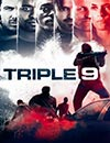 Triple 9 à voir en streaming VoD - HollyStar Suisse