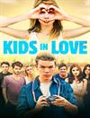 Kids In Love à voir en streaming VoD - HollyStar Suisse