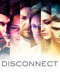 Disconnect à voir en streaming VoD - HollyStar Suisse
