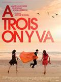 À Trois On Y Va à voir en streaming VoD - HollyStar Suisse