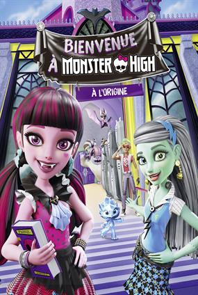 Bienvenue À Monster High - À L'Origine