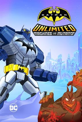 Batman Unlimited : Machines Vs. Mutants