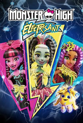 Monster High : Électrisant