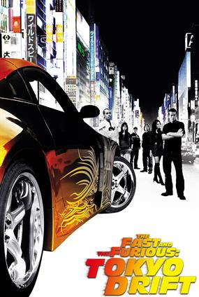 The Fast And The Furious : Tokyo Drift