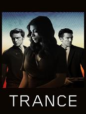 Trance à voir en streaming VoD - HollyStar Suisse