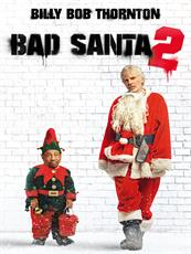 Bad Santa 2 à voir en streaming VoD - HollyStar Suisse